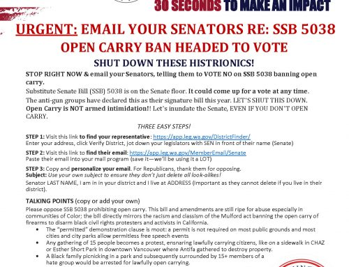 EAOD-14: (Passed Senate-stay tuned for House) URGENT: EMAIL YOUR SENATORS VOTE NO ON SSB 5038; OPEN CARRY BAN HEADED TO A VOTE!